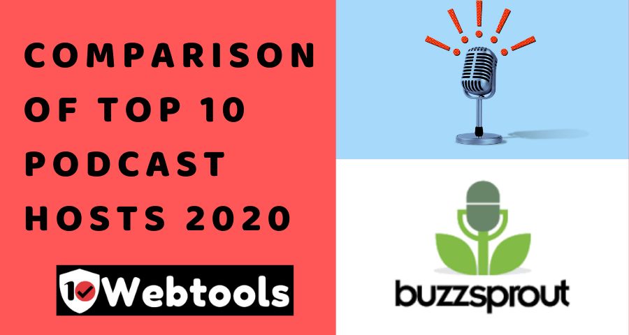 Comparison and Review of top 10 podcast hosting providers, 10webtools list